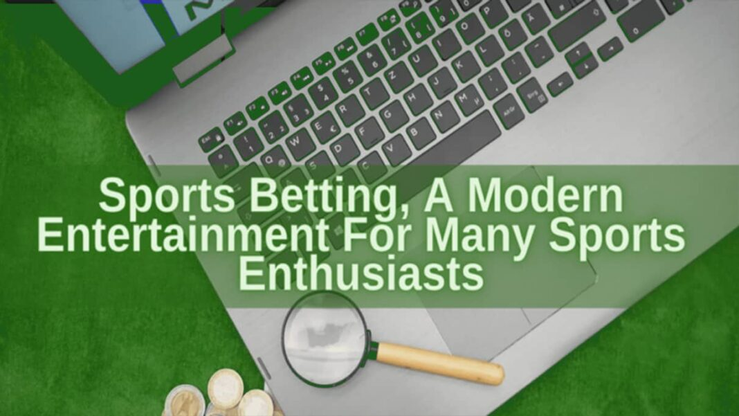 Sports Betting Is A Popular Entertainment For Many Sports Enthusiasts